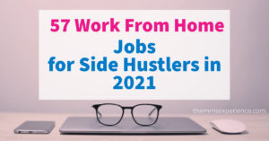 57 Best Work From Home Jobs for Side Hustlers in 2021