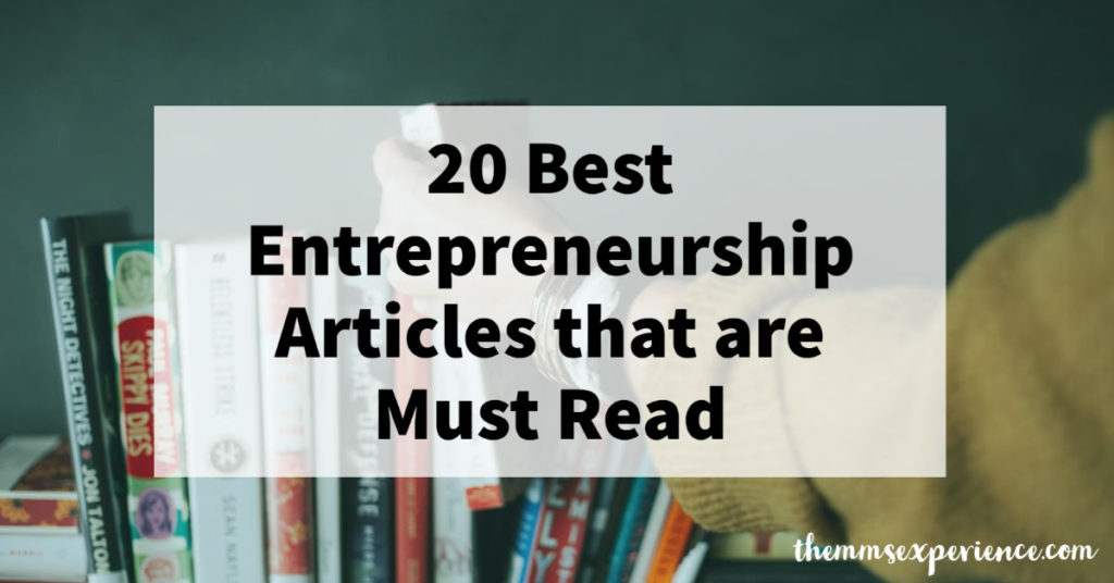 The 20 Best Entrepreneurship Articles that are Must Read in 2020 & 2021 2