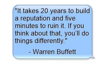 inspiration quotes, business quotes, success quotes, it-takes-20-years-to-build-a-reputation-and-five-minutes-to