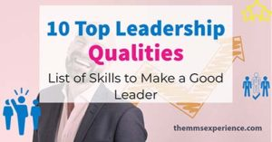 10 Crucial Leadership Qualities: All Skills to be a Great Leader (2021)