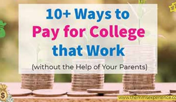 10+ Creative Ways to Pay For College in 2021