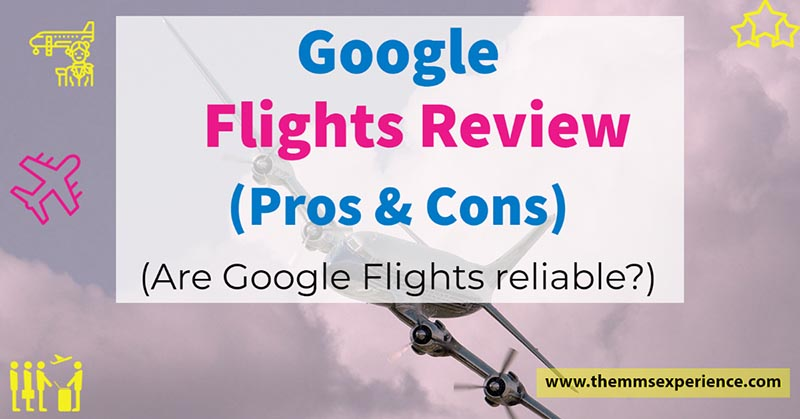Google flights review 2021
