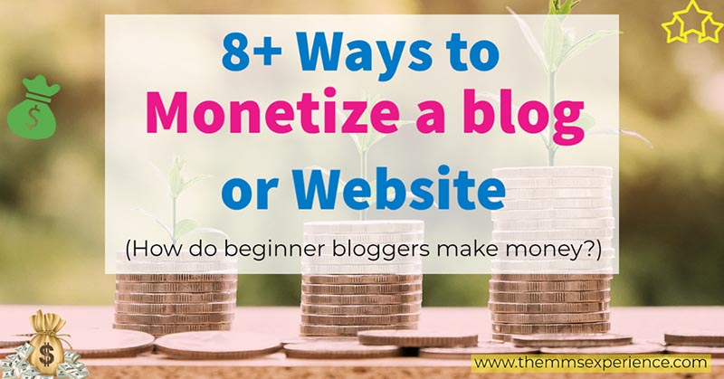 8 best ways to monetize a blog