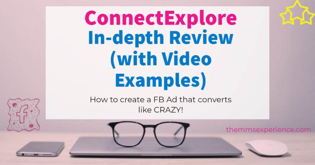 ConnectExplore Review, facebook ads secrets