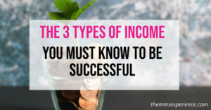 Want to Quit Your Job? Learn these 3 Types of Income