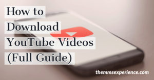 How to Download YouTube Videos for FREE in 2021 [Best Guide]