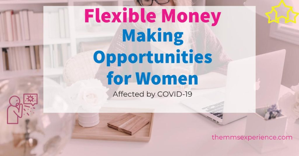 Flexible Money Making Opportunities for Women