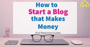 How to START A BLOG in 2021 That Makes Money (Ultimate Beginners Guide)