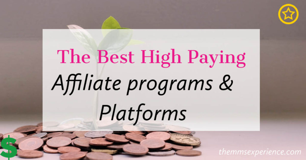 List of best high paying affiliate programs