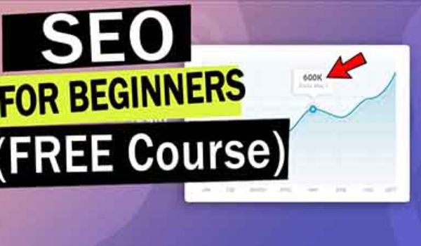 SEO For Beginners: Best SEO Tutorial to Rank Higher on Google in 2020