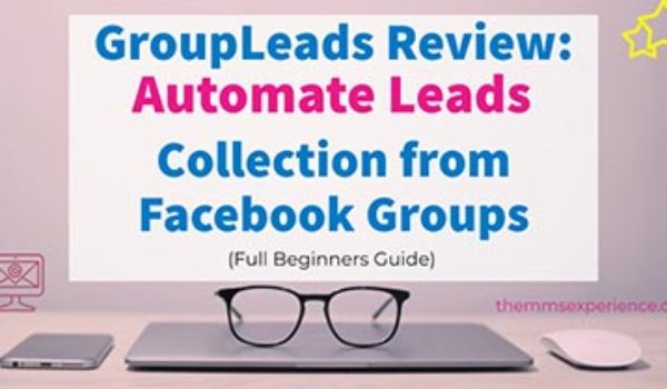 GroupLeads Review: Monetize & Collect Leads from Facebook Groups