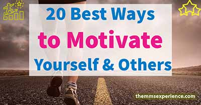 20 ways to motivate yourself and others