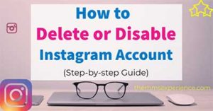 How to Delete or Deactivate your Instagram Account (2021)