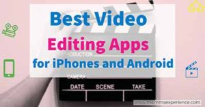 15+ Best Video Editing Apps to Use in 2021