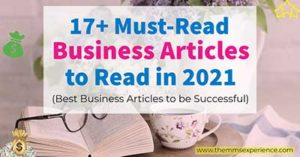 17+ Best Business Articles that are MUST-READ in 2021