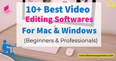best video editing softwares for windows and mac_
