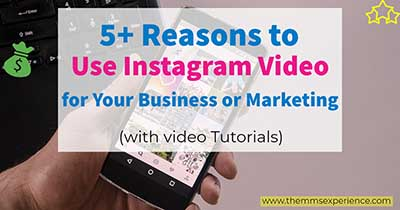 5 reasons to use instagram video for business or marketing
