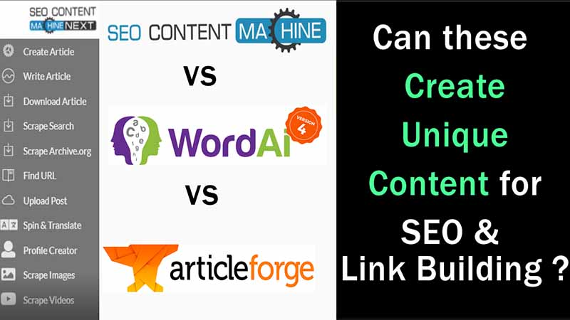 SEO Content Machine Full Review vs Wordai 4 vs Article Forge