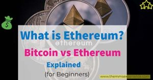 What is Really Ethereum? Bitcoin vs Ethereum Explained