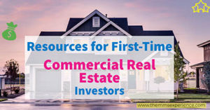 Resources for First-Time Commercial Real Estate Investors